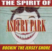 The Spirit of Asbury Park - Rockin' The Jersey