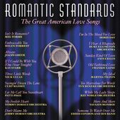 Romantic Standards: The Great American Love Songs
