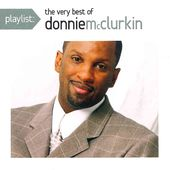 Playlist: The Very Best Of Donnie McClurkin