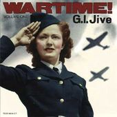 Wartime! Volume 1: G.I. Jive
