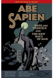 Abe Sapien: Dark and Terrible and the New Race of