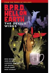 B.P.R.D. Hell on Earth 10: The Devils Wings