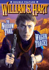 William S. Hart Double Feature: Narrow Trail