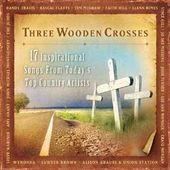 Three Wooden Crosses: 17 Inspirational Songs From