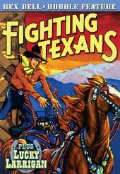 Rex Bell Double Feature: Fighting Texans (1933) /