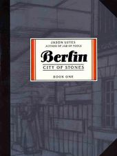 Berlin: City of Stones - Book 1