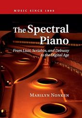 The Spectral Piano: From Liszt, Scriabin, and