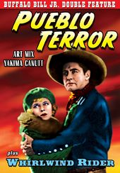 Buffalo Bill Jr. Double Feature: Pueblo Terror
