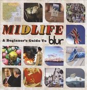Midlife: A Beginner's Guide to Blur (2-CD)