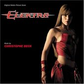 Elektra [Original Motion Picture Score]