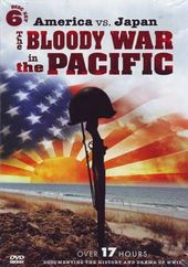 WWII - America vs. Japan: The Bloody War in the