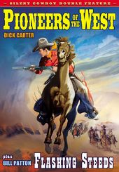 Silent Cowboy Double Feature: Pioneers of the