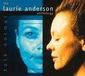 Talk Normal: The Laurie Anderson Anthology (2-CD)