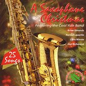 Saxophone Christmas: 25 Songs
