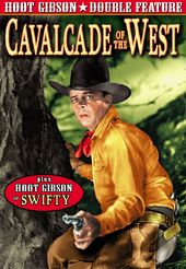 Hoot Gibson Double Feature: Cavalcade of the West