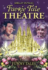 Shelley Duvall's Faerie Tale Theatre: Funny Tales
