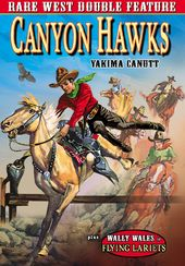 Canyon Hawks (1930) / Flying Lariats (1931)