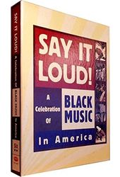 Say It Loud! A Celebration of Black Music in