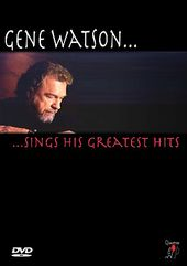 Gene Watson - Sings His Greatest Hits