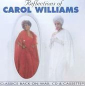 Reflections of Carol Williams