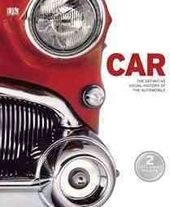 Car: The Definitive Visual History of the