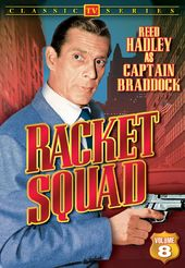 Racket Squad - Volume 8