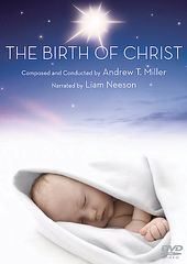 Andrew T. Miller - The Birth of Christ