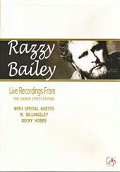 Razzy Bailey - Live Recordings from Church Street