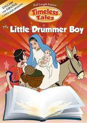 Timeless Tales: The Little Drummer Boy
