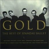Gold: The Best of Spandau Ballet
