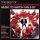 The Best of the Bob Crewe Generation: Music to
