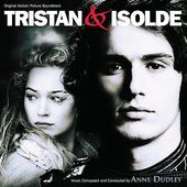 Tristan & Isolde [Original Motion Picture