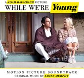 While We're Young / O. S. T.