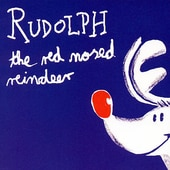 Rudolph the Red Nosed Reindeer [Bear Family]