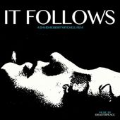 It Follows (Original Motion Picture Soundtrack)
