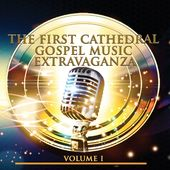 The First Cathedral Music Experience, Volume 1