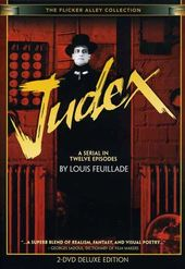 Judex: A Serial in Twelve Episodes by Louis