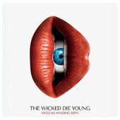 Nicolas Winding Refn Presents: The Wicked Die