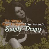 I've Always Kept a Unicorn: The Acoustic Sandy