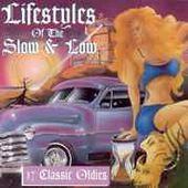 Lifestyles of the Slow & Low, Volume 1