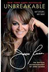Jenni Rivera - Unbreakable: My Story, My Way