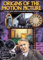 Origins of the Motion Picture: Origins of the