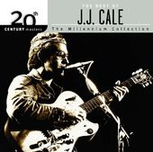 The Best of J.J. Cale - 20th Century Masters /