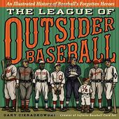 Baseball - The League of Outsider Baseball: An