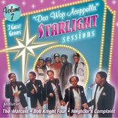 Doo Wop Acappella Starlight Sessions, Volume 7