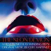 The Neon Demon (Original Motion Picture
