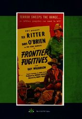 The Texas Rangers: Frontier Fugitives
