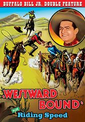Westward Bound (1930) / Riding Speed (1934)