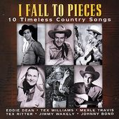 I Fall to Pieces: 10 Timeless Country Songs