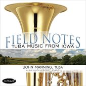 Field Notes:Tuba Music From Iowa